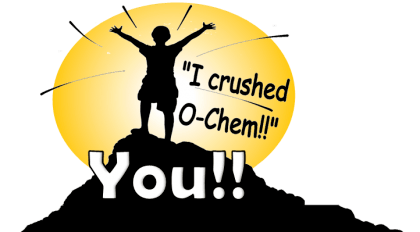 I crushed organic chemistry!